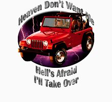 Jeep Wrangler Heaven Don't Want Me Unisex T-Shirt