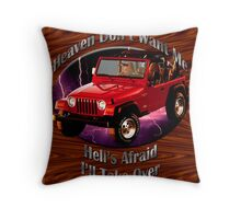 Jeep Wrangler Heaven Don't Want Me Throw Pillow