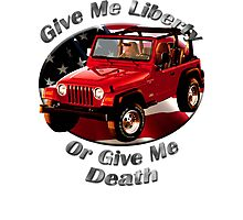 Jeep Wrangler Give Me Liberty Photographic Print