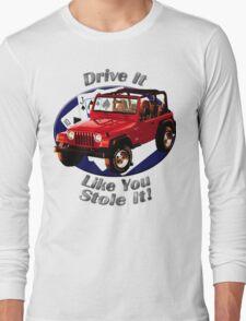 Jeep Wrangler Drive It Like You Stole It Long Sleeve T-Shirt