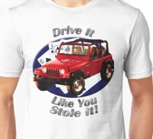 Jeep Wrangler Drive It Like You Stole It Unisex T-Shirt
