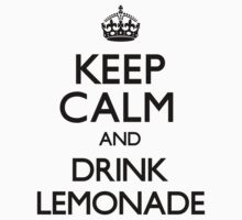 Keep Calm and Drink Lemonade (Carry On) by CarryOn
