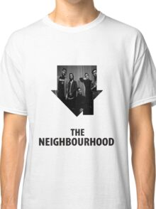 The Neighbourhood #2 Classic T-Shirt