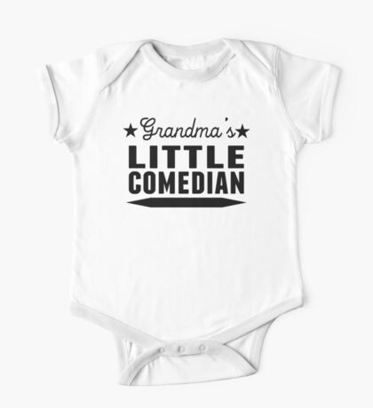 Grandma's Little Comedian One Piece - Short Sleeve