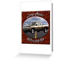 Chevy Silverado Truck Easy Rider Greeting Card