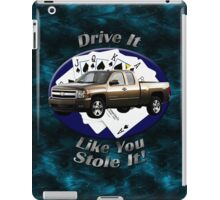 Chevy Silverado Truck Drive It Like You Stole It iPad Case/Skin