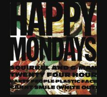 happy mondays by MOCKET