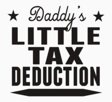 Daddy's Little Tax Deduction by ReallyAwesome