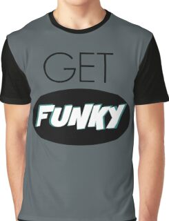Get Funky Graphic T-Shirt