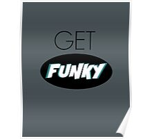 Get Funky Poster