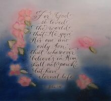 """""""For God So Loved the World""""  by Melissa Goza"""
