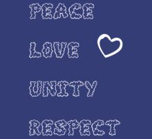 PLUR Peace Love Unity and Respect ♥ by chaunce