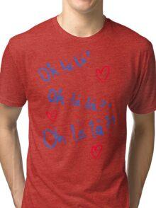 Oh la la Tri-blend T-Shirt