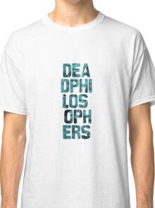 Dead Philosophers Classic T-Shirt