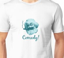 Comedy! Unisex T-Shirt