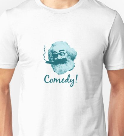 Comedy! Unisex T-Shirt