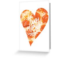 Touch My Butt Pizza Greeting Card