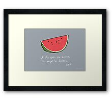 If Life Gives You Melons Framed Print