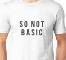 So not basic Unisex T-Shirt