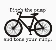 ditch the pump and tone your rump by Rob Price