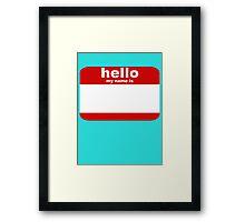hello red Framed Print