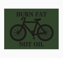 Burn Fat, Not Oil. (Sticker) by Rob Price
