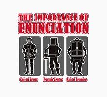 The Importance of Enunciation Unisex T-Shirt