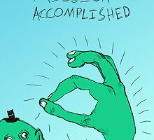 Mission Accomplished by BMRoseberry
