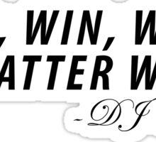 Win Win Win No Matter What DJ Khaled Sticker