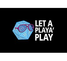 Let a Player Play Photographic Print