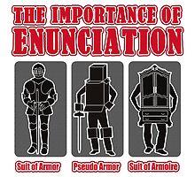 The Importance of Enunciation by RoamingGeek