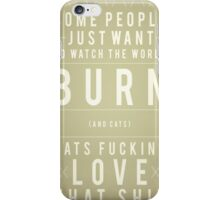 Burn iPhone Case/Skin