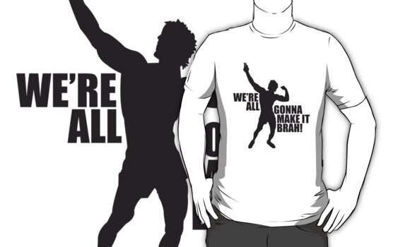 Zyzz We Are All Gonna Make It Brah Black by ZyzzShirts