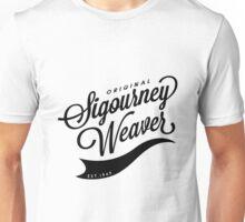 Original Sigourney Weaver  Unisex T-Shirt