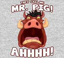They Call Me Mr Pig! Unisex T-Shirt