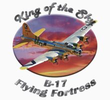 B-17 Flying Fortress King of the Sky by hotcarshirts