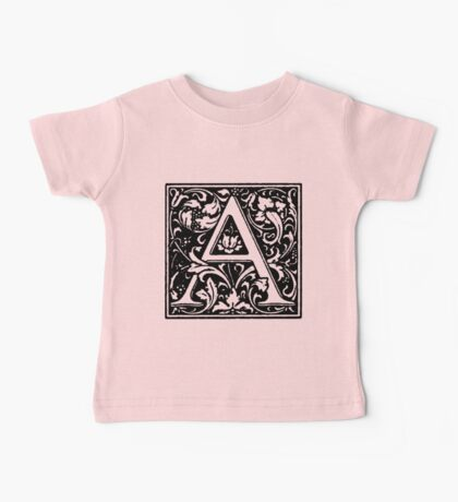 William Morris Renaissance Style Cloister Alphabet Letter A Baby Tee