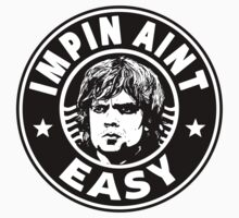 The Imp - Impin Aint Easy by Immortalized