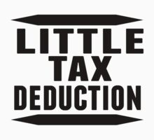 Little Tax Deduction by ReallyAwesome