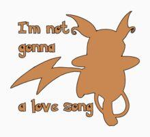 I'm not gonna Raichu a love song by vennybunny