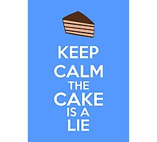 Keep Calm The Cake Is A Lie Photographic Print