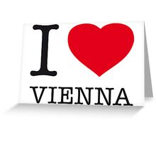 I ♥ VIENNA Greeting Card