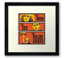 The Mom, The Dad, And The Major Award Framed Print