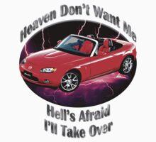 Mazda MX-5 Miata Heaven Don't Want Me by hotcarshirts
