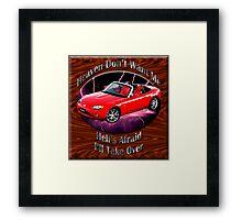 Mazda MX-5 Miata Heaven Don't Want Me Framed Print
