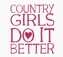 Country Girls Do It Better by mike3320