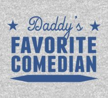 Daddy's Favorite Comedian One Piece - Long Sleeve