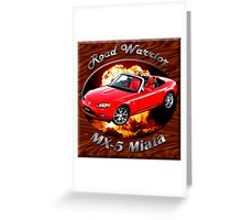 Mazda MX-5 Miata Road Warrior Greeting Card