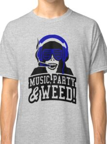 Music Party Weed Classic T-Shirt