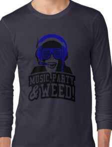 Music Party Weed Long Sleeve T-Shirt